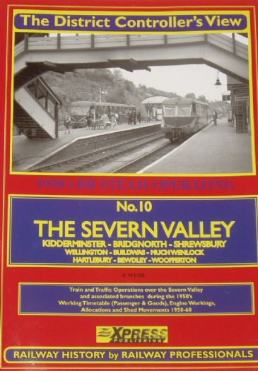 The District Controller's View - The Severn Valley, by W.S. P. Webb